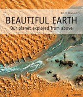 Beautiful earth : our planet explored from above