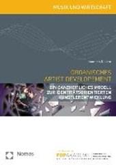 Organisches Artist Development