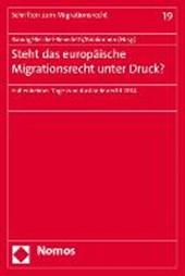 Steht das europäische Migrationsrecht unter Druck?