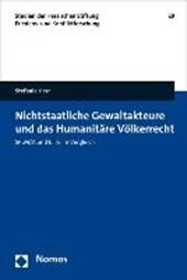 Nichtstaatliche Gewaltakteure und das Humanitäre Völkerrecht
