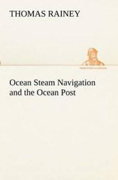 Ocean Steam Navigation and the Ocean Post