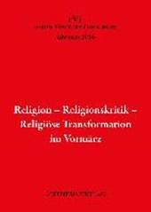 Religion - Religionskritik - Religiöse Transformation im Vormärz