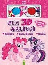 Mein 3D-Malbuch - My Little Pony