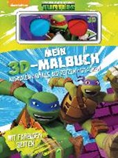 Mein 3D-Malbuch - Teenage Mutant Ninja Turtles