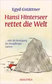 Hansi Hinterseer rettet die Welt