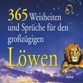 365 Weisheiten und Sprüche für den großzügigen Löwen
