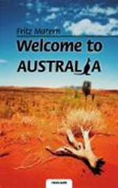 Welcome to Australia | Fritz Matern |