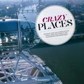 Crazy Places
