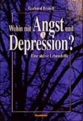 Wohin mit Angst und Depression?