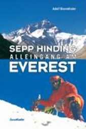 Sepp Hinding - Alleingang am Everest