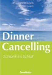 Dinner Cancelling | Leopold Leeb |