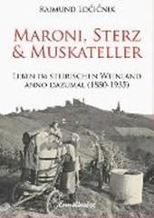 Maroni, Sterz und Muskateller