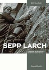 Sepp Larch | Adolf Brunnthaler |