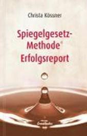 Spiegelgesetz-Methode (R) Erfolgsreport