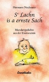 S'Lachn is a ernste Sach | Hermann Neuhauser |