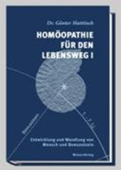 Homöopathie für den Lebensweg I