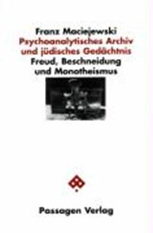 Psychoanalytisches Archiv und Jüdisches Gedächtnis