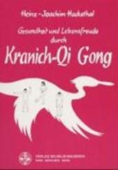 Gesundheit und Lebensfreude durch Kranich QiGong