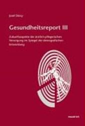 Gesundheitsreport III