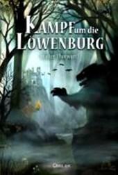 Der Kampf um die Löwenburg