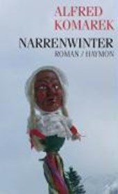 Narrenwinter | Alfred Komarek |