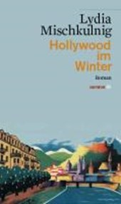 Hollywood im Winter