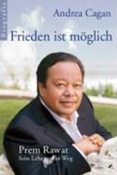 Frieden ist möglich - Prem Rawat: Sein Leben, sein Weg