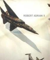 Robert Adrian X