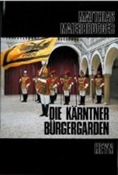 Die Kärntner Bürgergarden