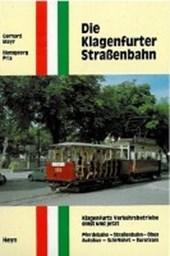 Die Klagenfurter Strassenbahn