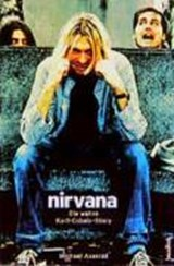 Nirvana. Come As You Are | Michael Azerrad |