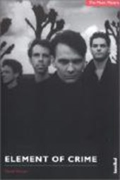 Element of Crime. The Musik Makers