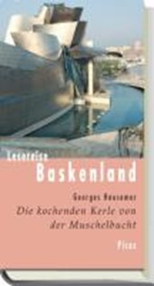 Lesereise Baskenland. Die kochenden Kerle von der Muschelbucht