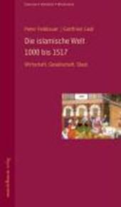 Die islamische Welt 1000 bis