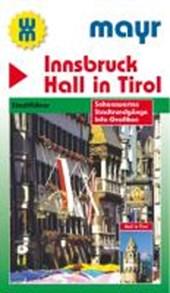 Mayr Stadtführer Innsbruck - Hall in Tirol