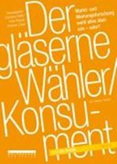 Der gläserne Wähler/Konsument
