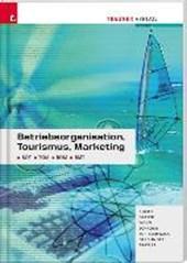 Betriebsorganisation, Tourismus, Marketing