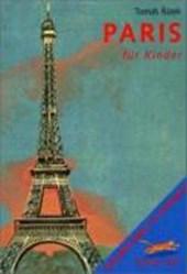 Komm mit! Paris für Kinder
