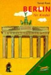 Komm mit! Berlin für Kinder