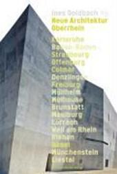 Neue Architektur am Oberrhein
