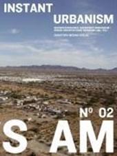 S AM 02 Instant Urbanism