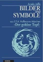 Bilder und Symbole aus E.T.A. Hoffmanns Märchen 'Der goldene Topf'