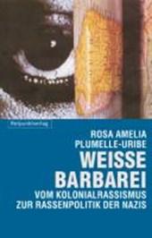 Weisse Barbarei