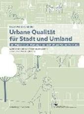 Urbane Qualität für Stadt und Umland