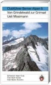 Alpinführer/ Clubführer. Berner Alpen