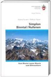 Simplon - Binntal - Nufenen. Vom Monte Leone-Massiv zum Blinnenhorn (VS 6)