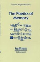 The Poetics of Memory