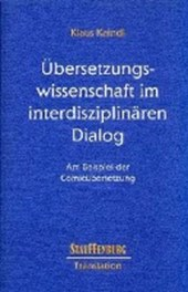 Übersetzungswissenschaft im interdisziplinären Dialog