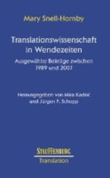 Translationswissenschaft in Wendezeiten | Mary Snell-Hornby |