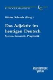 Das Adjektiv im heutigen Deutsch